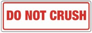 "148 x 50mm ""Do Not Crush"" Labels"