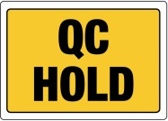 "89 x 63mm ""QC Hold"" Labels"