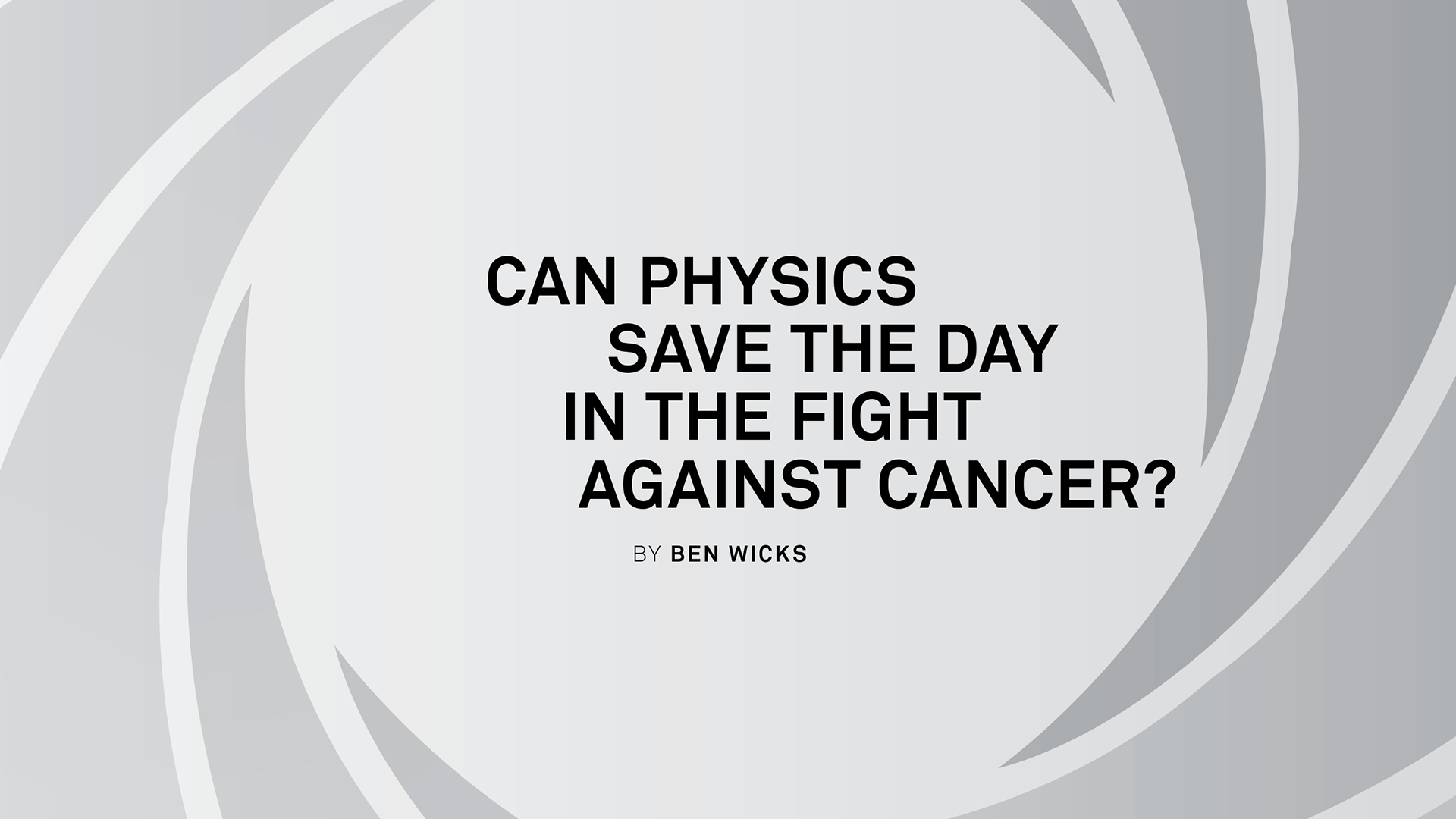 Physics vs Cancer