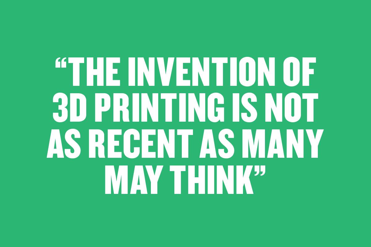 3d-printing-not-recent