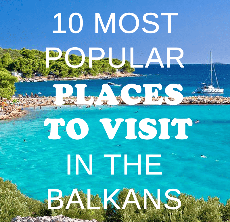 Top 10 Places Visit Houston: 10 Most Popular Places To Visit In The Balkans