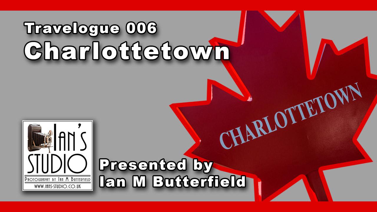 TRAVELOGUE 19 Sep 2015: Charlottetown