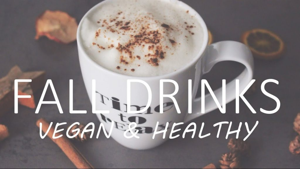 3 Fall Drinks ❤  VEGAN & HEALTHY