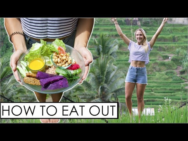 HOW TO STAY LEAN & HEALTHY WHEN EATING OUT|VEGAN