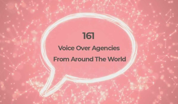161 voice over agencies from around the world