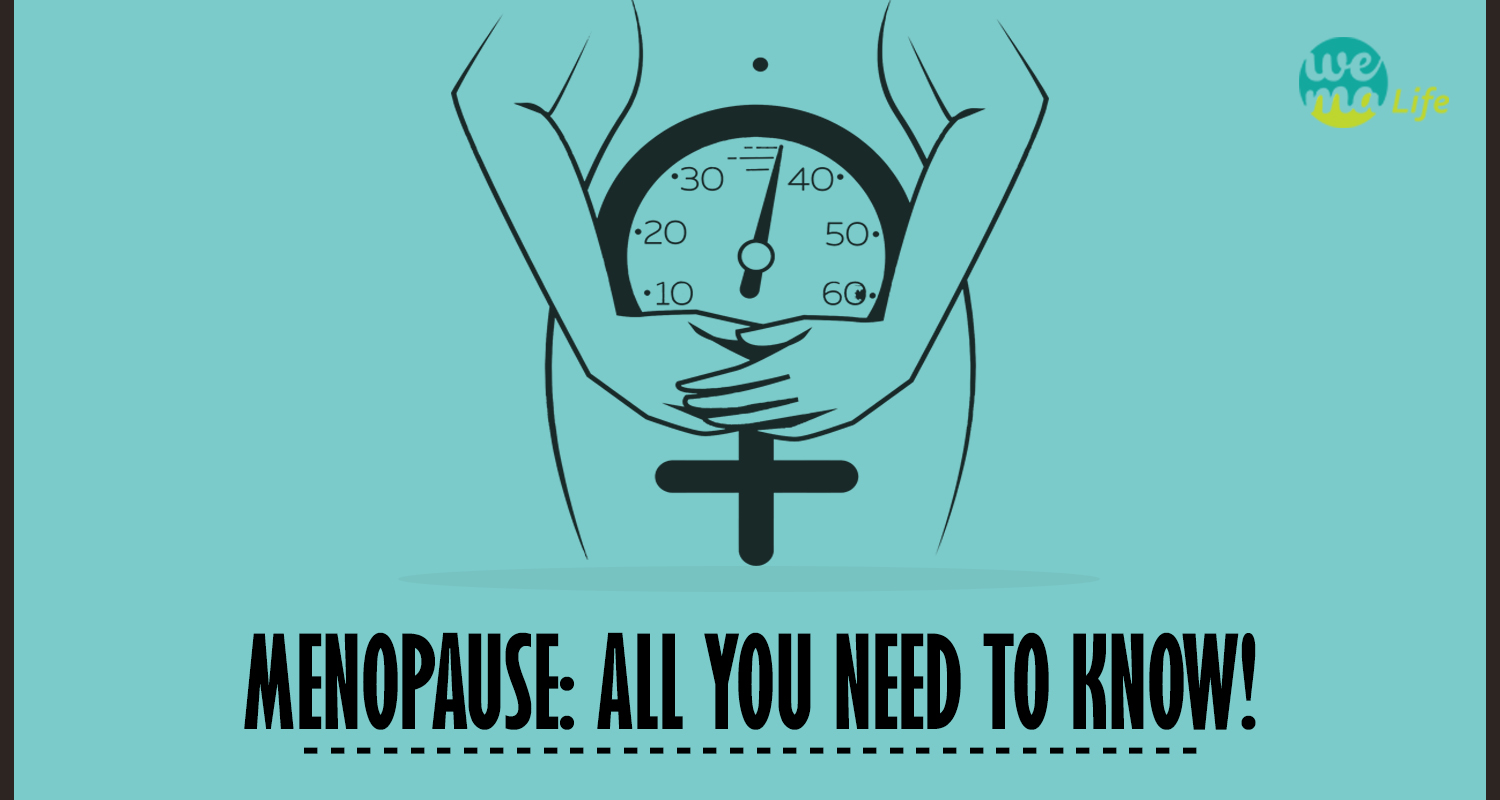 Menopause: All you need to know!