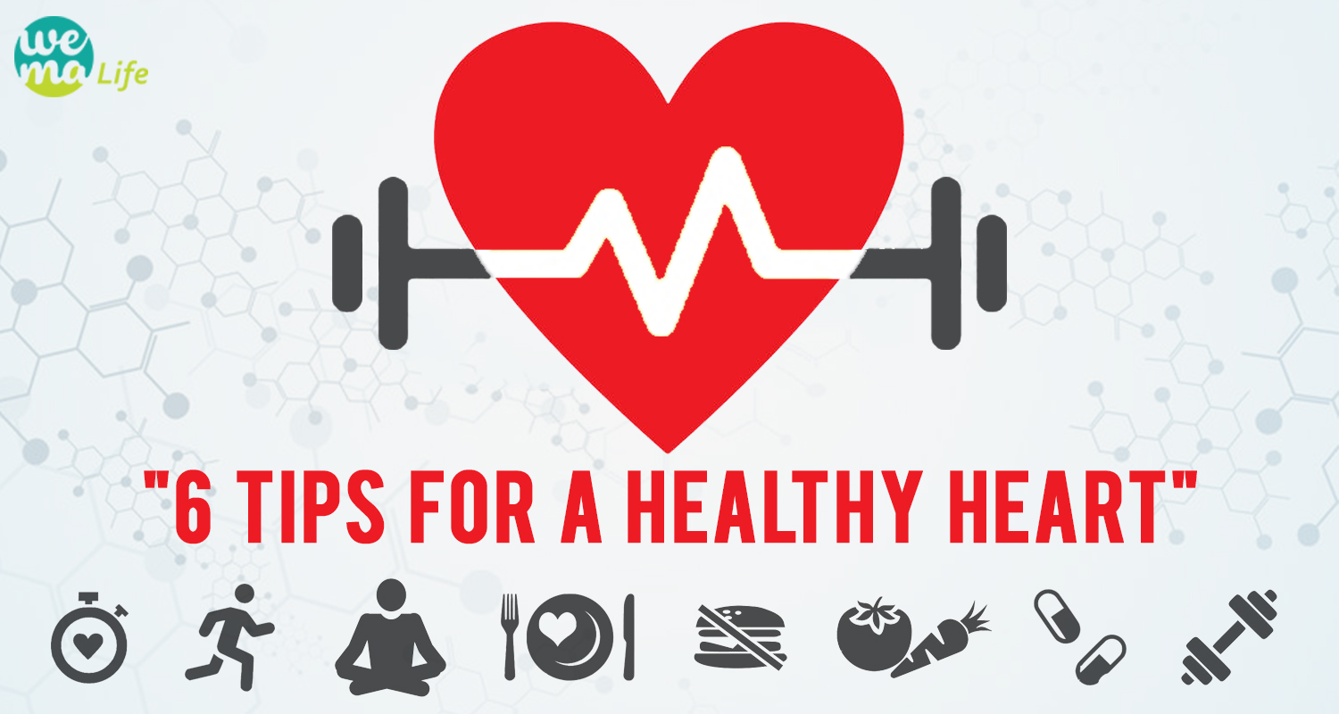 6 Tips for a Healthy Heart