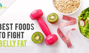 Best Foods to fight belly fat
