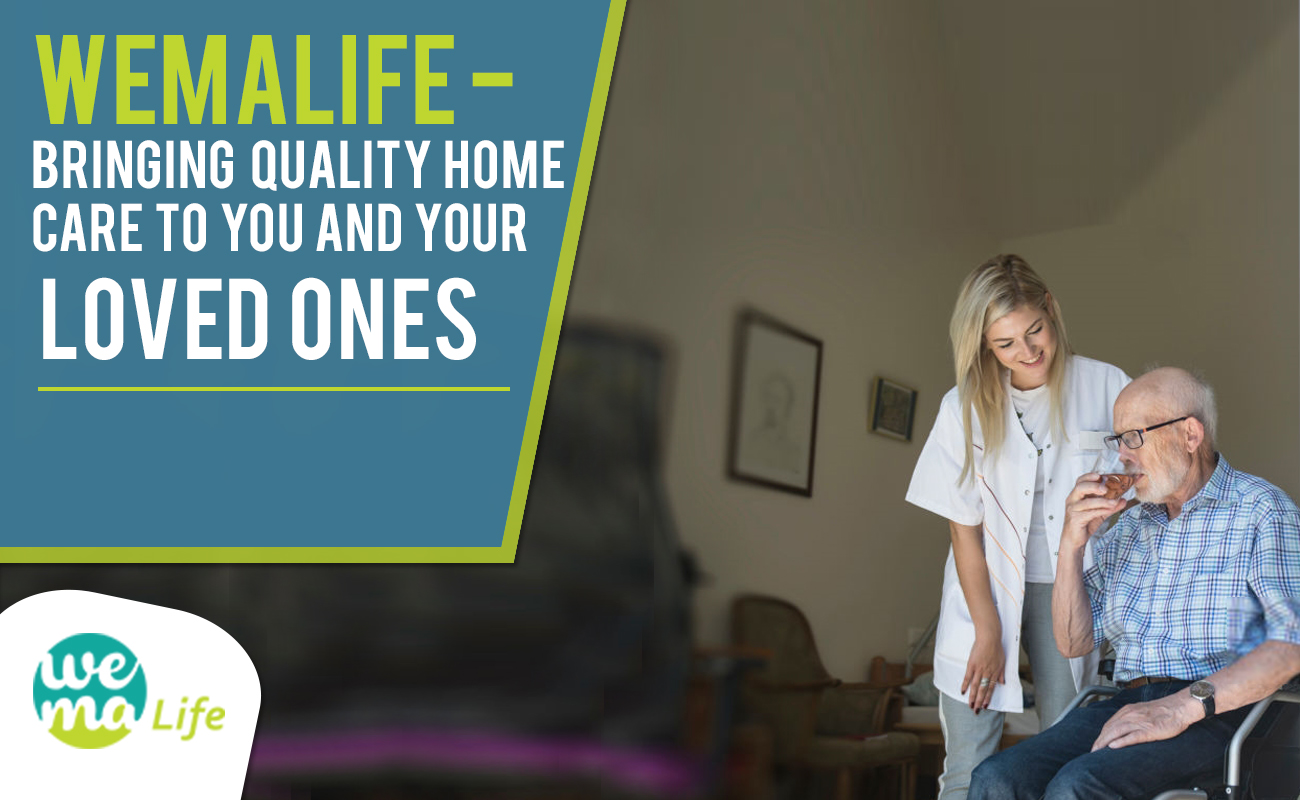 Wemalife – Bringing Quality Homecare to you and your loved ones