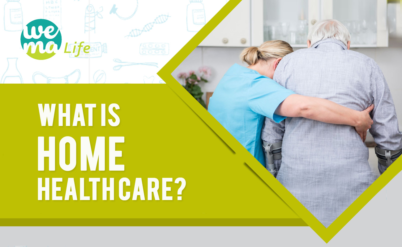 What is Home Healthcare? How is it beneficial for you or your elderly?