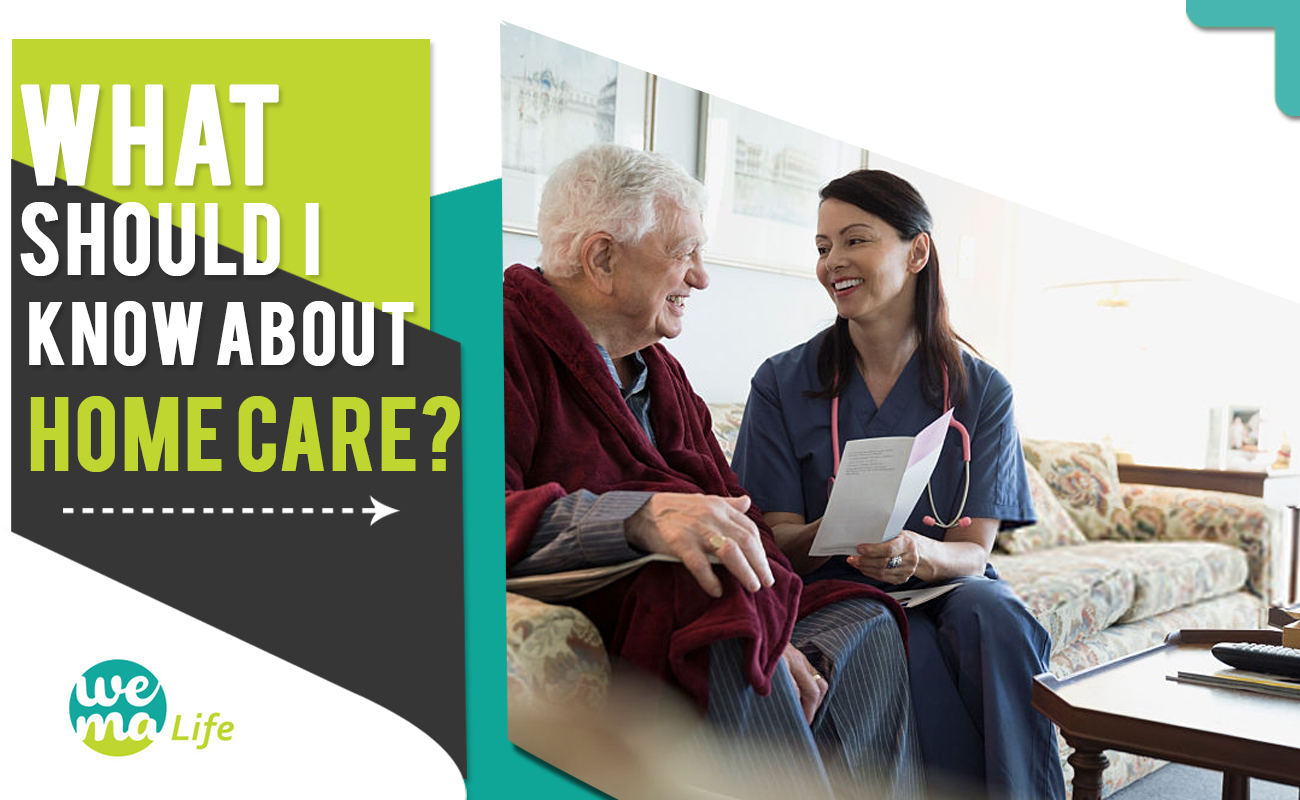 What Should I Know About Homecare?